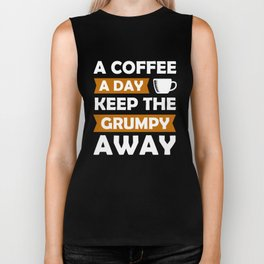 Funny coffee a day keep grumpy away gift idea Biker Tank