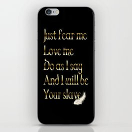 Just Fear Me (black bg) iPhone Skin