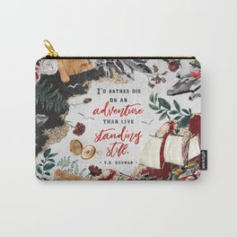 I'd rather die on an adventure Carry-All Pouch