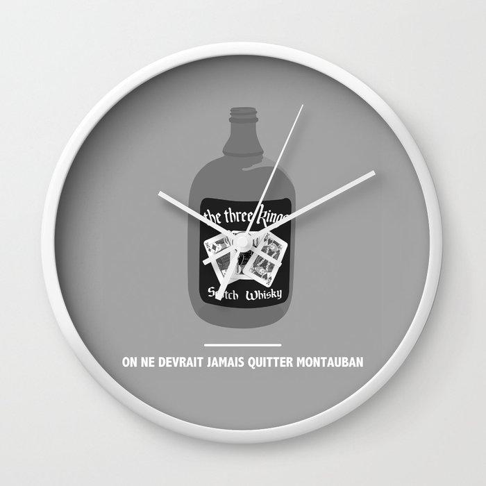a7913965efdf ON NE DEVRAIT JAMAIS QUITTER MONTAUBAN (Les Tontons flingueurs) Wall Clock  by commeuneafficheaumur   Society6