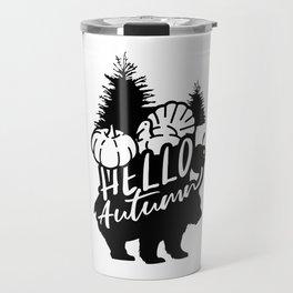 Hello Autumn Bear Pumpkin Turkey Nature Travel Mug