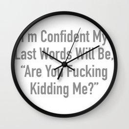 LAST WORDS Wall Clock