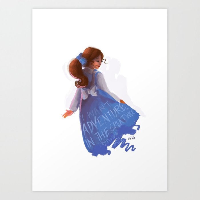 Belle Beauty And The Beast I Want Adventure Art Print By Lolia