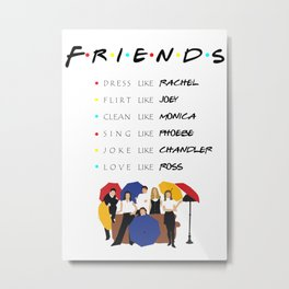 To be like friends · tv show Metal Print