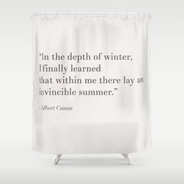An invincible summer by Camus, white Shower Curtain