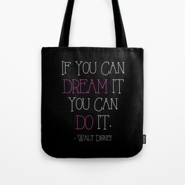 If You Can Dream It - pink Tote Bag