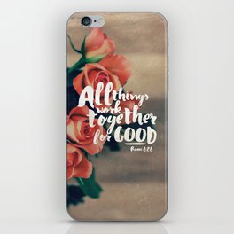 All Things Work Together For Good (Romans 8:28) iPhone Skin