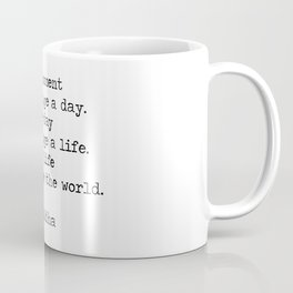 Make the moments count Coffee Mug