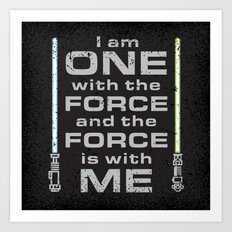 Force is with Me - Both&Black Art Print