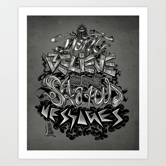 Don't believe in status messages Art Print