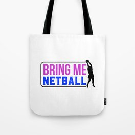 Bring Me Netball  Colorful Tote Bag