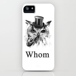 Whom Owl, the gentleman bird iPhone Case