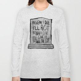 I'M ALIVE Long Sleeve T-shirt