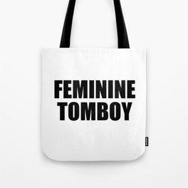 Feminine Tomboy Tote Bag