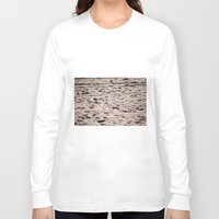 sand Long Sleeve T-shirts featuring Sand... by I Take Pictures Sometimes