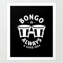 Bongo drum drums drummer instrument Art Print