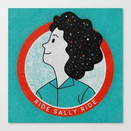Ride Sally Ride Canvas Print