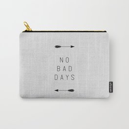 No Bad Days Arrow Carry-All Pouch