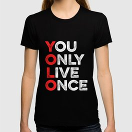 Red YODO You Only Live Once - Funny YOLO T-shirt
