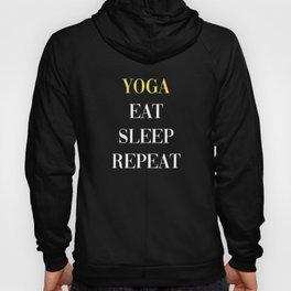 Yoga Eat Sleep Repeat Hoody