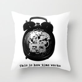 How time works Throw Pillow