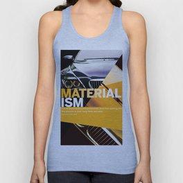 Materialism — It's Debilitating Unisex Tank Top