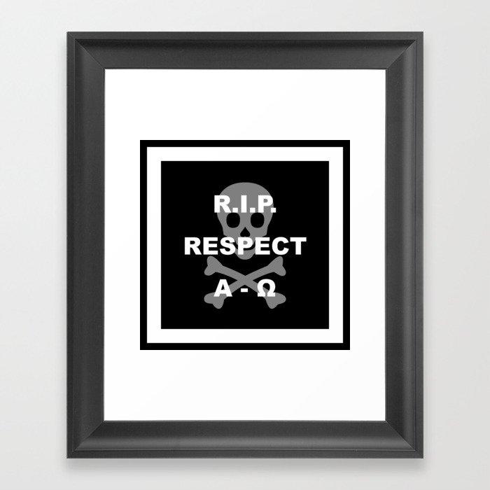 RIP Respect Framed Art Print