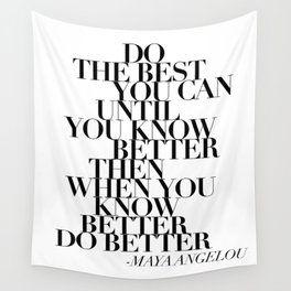maya angelou quote Wall Tapestry