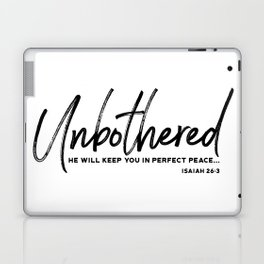 Unbothered - Isaiah 26:3 Laptop & iPad Skin