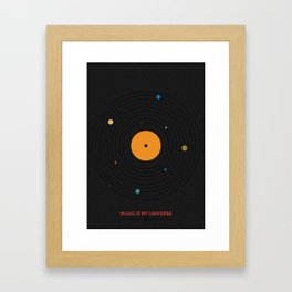 MUSIC IS MY UNIVERSE Framed Art Print