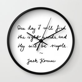 jack kerouac - the dharma bums - quote Wall Clock