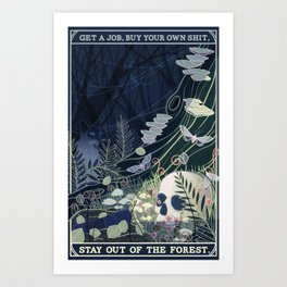 Stay out of the Forest Art Print