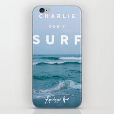 Charlie Don't Surf iPhone & iPod Skin
