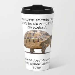 When A Tortoise Embarks On A Journey African Proverb Travel Mug