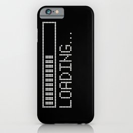Loading Time Bar iPhone Case