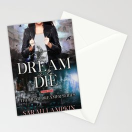 To Dream is to Die Stationery Cards