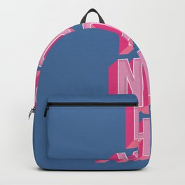 Be You Not Them Backpack