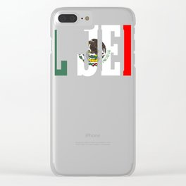 EL HEFE Mexican Design Mexican Flag Design For Mexican Pride Clear iPhone Case