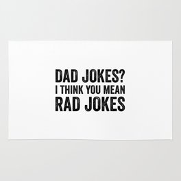 Dad Jokes I Think You Mean Rad Jokes Rug