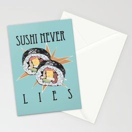 """""""Sushi Never Lies"""" Stationery Cards"""