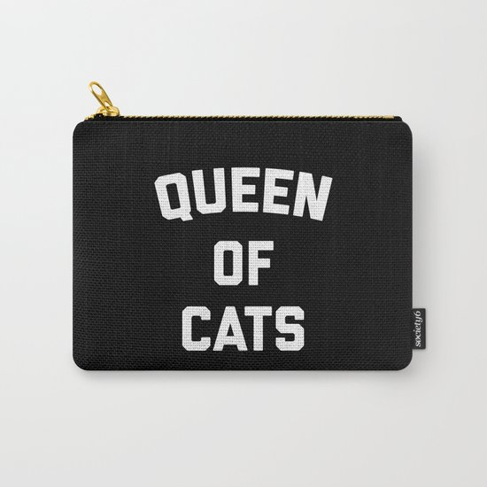 Queen Of Cats Funny Quote Carry-All Pouch