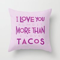 taco Throw Pillows featuring Taco Valentine by Josh LaFayette