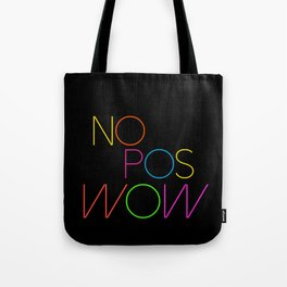 NO POS WOW Tote Bag