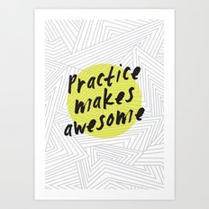 Practice Makes Awesome Geometric Typography design Art Print