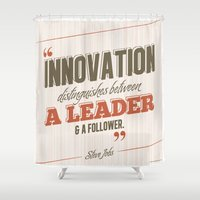 steve jobs Shower Curtains featuring Steve Jobs - Innovation Quote by irosebot