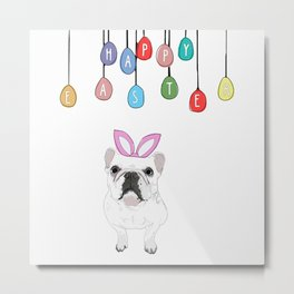 Happy Easter - Frenchie Bunny Metal Print