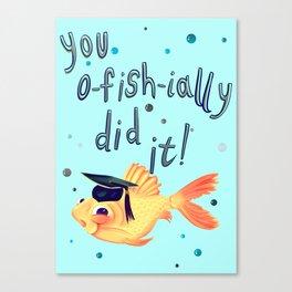 You Ofishially Did It Canvas Print