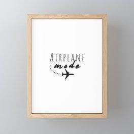Airplane Mode vacation - Gift for travel Framed Mini Art Print