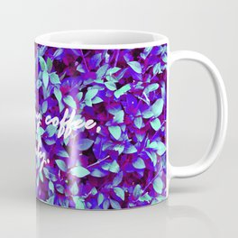 just can't get enough Coffee Mug
