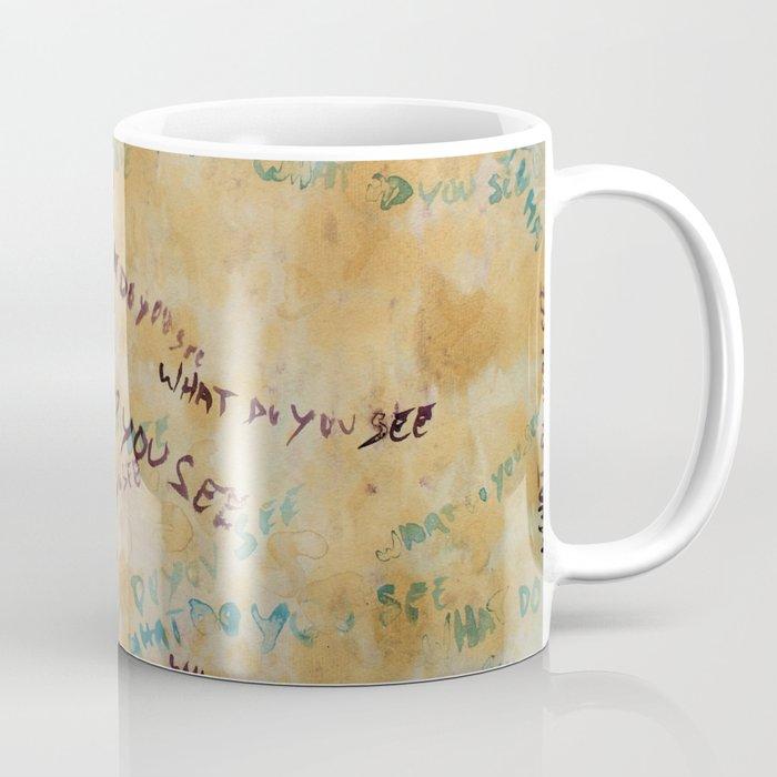 What do you see? Coffee Mug